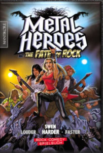 Metal Heroes and the Fate of Rock